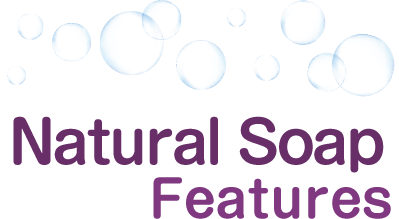 Natural Soap Features